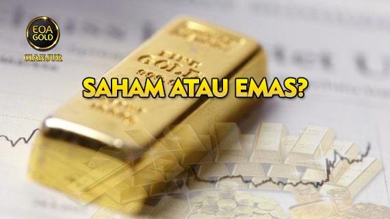 Saham atau Emas, Mana yang Lebih Baik?